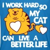 I Work Hard so my Cat can have a Better Life - Ekologisk T-shirt herr