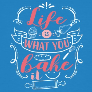 Life is what you bake - Men's Organic T-shirt