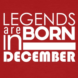 Legends are born in December - Männer Bio-T-Shirt