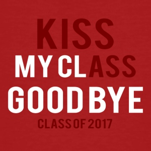 High School / laurea: Kiss Ass - Kiss my Class - T-shirt ecologica da uomo