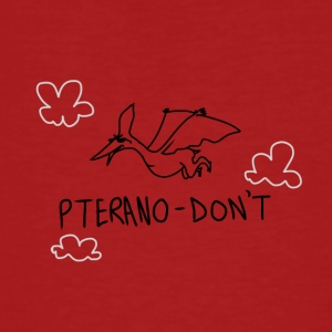 Pteranodon't - T-shirt bio Homme