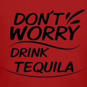 Don´t Worry - Drink Tequila - Männer Bio-T-Shirt