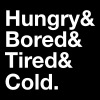 Hungry, Bored, Tired, Cold - Men's Organic T-shirt