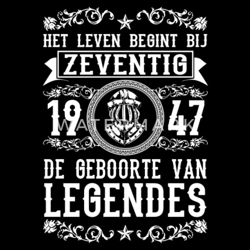 Beroemd 1947 - 70 jaar - Legendes - 2017 - NL by   Spreadshirt &DK25