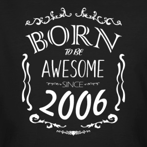 Born to vara enormt sedan 2006 - Ekologisk T-shirt herr