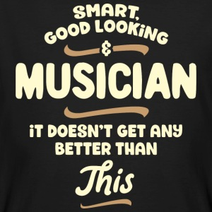 Smart, good looking and MUSICIAN... - Männer Bio-T-Shirt