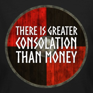 Vikings - Greater consolation than money - Men's Organic T-shirt