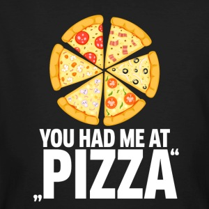 Pizza! You had me at pizza - Men's Organic T-shirt