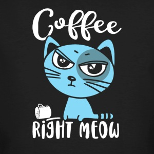 Coffee Right Meow - Men's Organic T-shirt