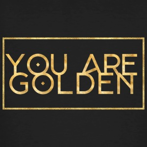 You are golden - Männer Bio-T-Shirt