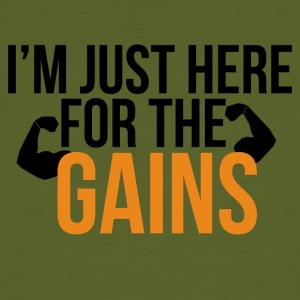 I am here for the gains - Männer Bio-T-Shirt