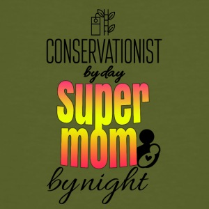 Conservationist by day and super mom by night - Men's Organic T-shirt