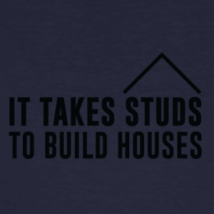 Zimmermann: It Take Studs To Build Houses - Männer Bio-T-Shirt