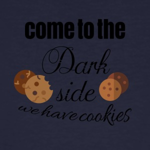Kom naar de darkside Because We hebben cookies - Mannen Bio-T-shirt
