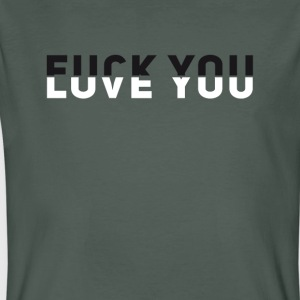 Fuck you love you slogan illusion hingucker - Men's Organic T-shirt