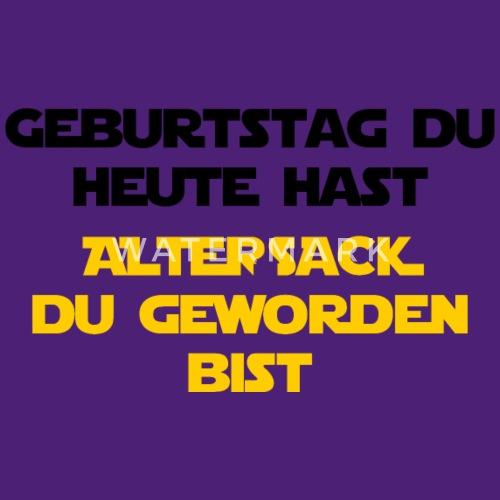 Geburtstag Du Hast Altersack Von Spreadshirt