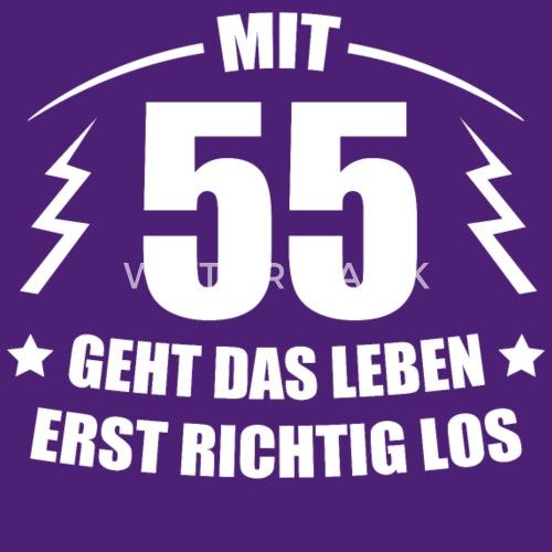 55 Geburtstag Geschenkidee Spruch Lustig Witzig Von Spreadshirt
