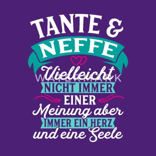 Tante Neffe Seele Geschenk Geburtstag Von Spreadshirt