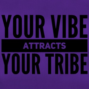 lustiger Leben Spruch YOUR VIBE attract YOUR TRIBE - Sporttasche