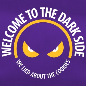 Welcome To The Dark Side,We Lied About The Cookies - Duffel Bag