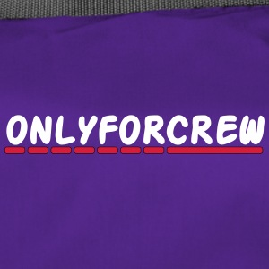 Only for crew - Duffel Bag
