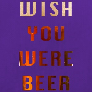 Wish You Were Beer - Sporttas