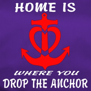 Anchor Boat Yacht Sailor Captain Home is where - Sporttasche