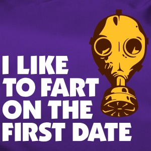 I Like To Fart On The First Date. - Duffel Bag