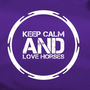 Keep Calm and Love Horses - Sporttasche