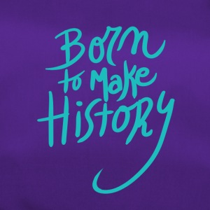 Born to make history amazing - Duffel Bag