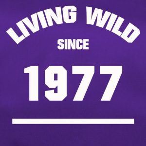 BIRTHDAY 1977 LIVING WILD SINCE 1977 - Duffel Bag