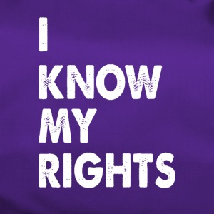 I know my rights funny sayings - Duffel Bag