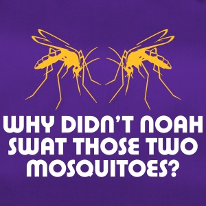 Why Did'nt Noah Swat Those Two Mosquitoes? - Duffel Bag