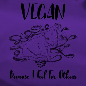 Vegan because i feel for others - Duffel Bag
