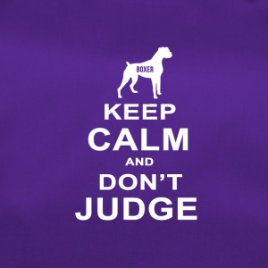 Hunde T Shirt | Boxer - Keep Calm Don´t Judge - Sporttasche