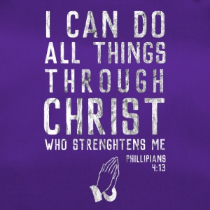 Through Jesus I can do everything! Religious Christianity - Duffel Bag