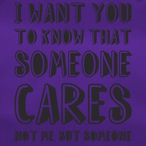 Someone Cares Funny Quote - Duffel Bag