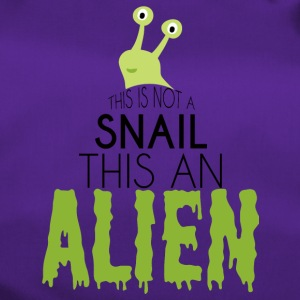 Alien / Area 51 / UFO: This Is Not A Snail. deze - Sporttas