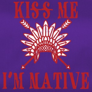 Indians: Kiss Me. I'm Native - Duffel Bag