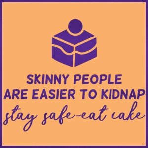 Cake: Skinny People Are Easier To Kidnap. Stay - Duffel Bag