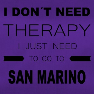 i dont need therapy i just need to go to SAN MAR - Sporttasche