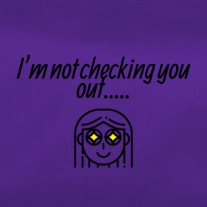 I am not checking you - Sporttasche