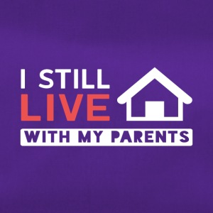 I still live with my parents! - Duffel Bag