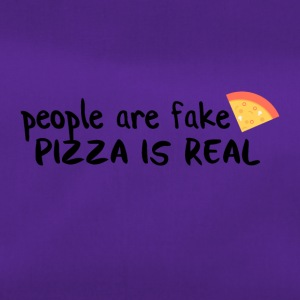 Pizza is real People are fake - Sporttasche