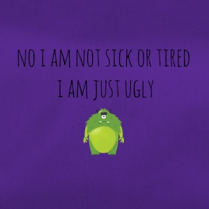 I am not sick or tired - Duffel Bag