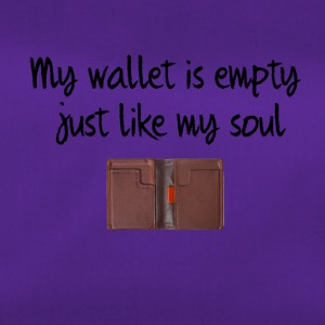 My wallet is empty - Duffel Bag