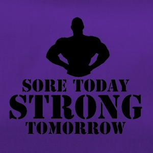 Sore Today, Strong Tomorrow - Duffel Bag