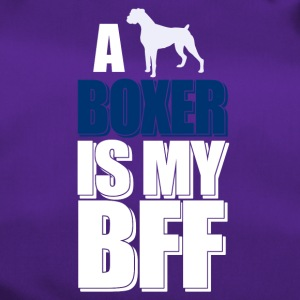 A Boxer is my BFF - Sporttasche