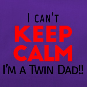 I Can't Keep Calm (Dad's Only!) - Sporttas