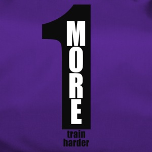 One more - train harder / Black Number - Sporttasche